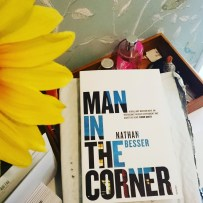 """There's no post on Sundays... except when next door signed for it yesterday!"" 😀 #bookstagram #happymail all the way from Australia: Nathan Besser's Man In The Corner by #vintagebooks, recommended by none other than @snappytoes who has optioned the rights to the screenplay (neither of which I knew about when I ordered, but all the more awesome now)! Can't wait to get into this story!! ©theliteratigirl"