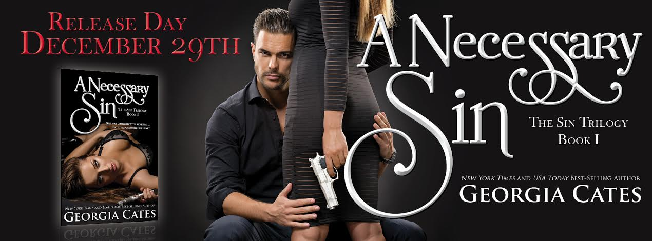 * A NECESSARY SIN (The Sin Trilogy Book ) by GEORGIA CATES * RELEASE DAY * BLOG TOUR * BOOK REVIEW * GIVEAWAY *