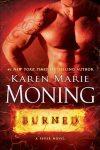 Burned: A Fever Novel by Karen Marie Moning
