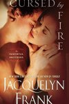 Cursed by Fire (Immortal Brothers #1) by Jacquelyn Frank