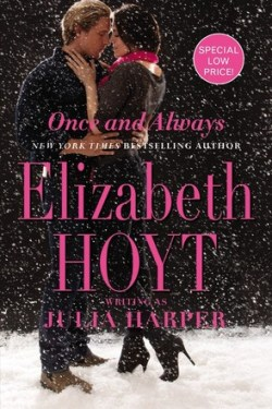Once and Always by  Julia Harper