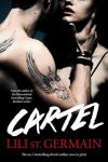 ** CARTEL by LILI SAINT GERMAIN ** PRE-RELEASE DAY BLITZ ** EXCERPT **