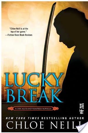 Lucky Break by Chloe Neill