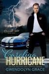 #1click Carolina Hurricane (Book 1) #DriveMeWild ~ Love in the Fast Lane novella series