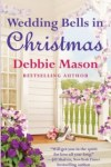 New Release & Giveaway ~ Wedding Bells in Christmas by Debbie Mason