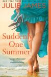 June Favorite * Suddenly One Summer by Julie James * Review + Exclusive Excerpt