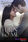 Turn to Me (Thin Blue Thread #2) by Kaitlyn Stone