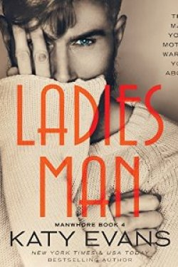 * RELEASE DAY * LADIES' MAN (Manwhore series, #4) by KATY EVANS * BOOK REVIEW * BLOG TOUR *
