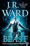 *Have You Heard? * Audiobooks For Your Listening Pleasure* The Beast by J. R. Ward