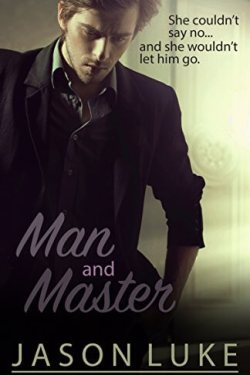 * New Release * Man and Master by Jason Luke * Book Review *