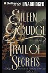 ⭐️Have You Heard?⭐️Audiobooks For Your Listening Pleasure⭐️Trail of Secrets by Eileen Goudge⭐️