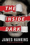 🎧Have You Heard?🎧Audiobooks For Your Listening Pleasure🎧The Inside Dark by James Hankins🎧Narrated by Bon Shaw🎧