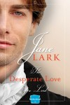 Book Blast:  The Desperate Love of a Lord by Jane Lark