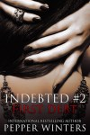 *Blog Tour* First Debt (Indebted #2) by Pepper Winters