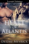 Heart of Atlantis by Deidre Meyrick