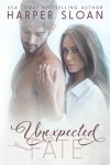 **Blog Tour, Give Away and Excerpt:  Unexpected Fate by Harper Sloan**
