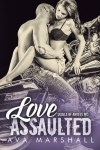 Love Assaulted by Ava Marshall