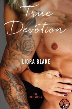 True Devotion by Liora Blake