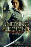 The Undying Legion (Crown & Key #2) by Clay and Susan Griffith Review
