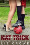 New Release * Hat Trick by Liz Crowe * Blog Tour * Excerpt * Giveaway
