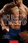 All Wound Up by Jaci Burton * Hot New Release * Book Review