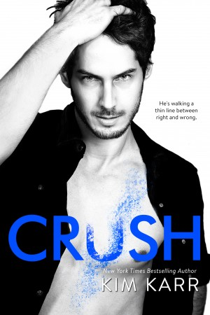 Cover Reveal * Crush by Kim Karr
