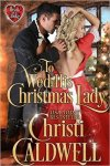 To Wed His Christmas Lady by Christi Caldwell