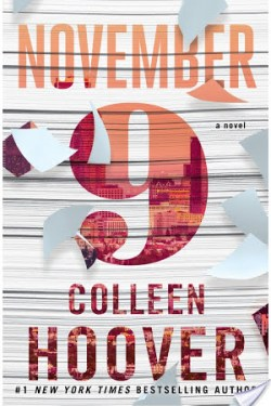 * November 9 by Colleen Hoover * Blog Tour * Book Review *