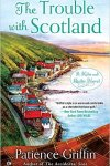 The Trouble With Scotland by Patricia Griffin