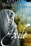 Exile by Colleen Vanderliden