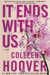 BLOG TOUR * It Ends With Us by Colleen Hoover * New Release *Spoiler-Free * 5 Star Review * Giveaway