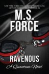 Ravenous by Marie Force