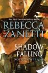 Shadow Falling by Rebecca Zanetti