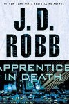 *Have You Heard? * Audiobooks For Your Listening Pleasure* Apprentice in Death by J. D. Robb