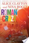 Release Week * Roman Crazy (Broads Abroad, book # 1) by Alice Clayton and Nina Bocci * Book Review *