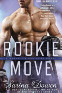 Rookie Move by Sarina Bowen * New Release * Review * Excerpt * PB Giveaway