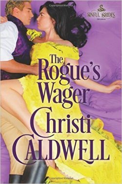 The Rogue's Wager (Sinful Brides #1)