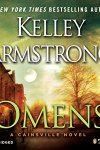 *Have You Heard? * Audiobooks For Your Listening Pleasure* Omens by Kelley Armstrong