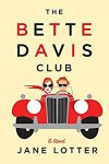 *Have You Heard? * Audiobooks For Your Listening Pleasure* The Bette Davis Club by Jane Lotter