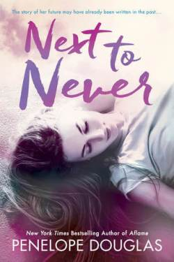 * Release Day * Next to Never (The Fall Away Series) by Penelope Douglas * Blog Tour * 5 Star Book Review * Giveaway * Prologue *