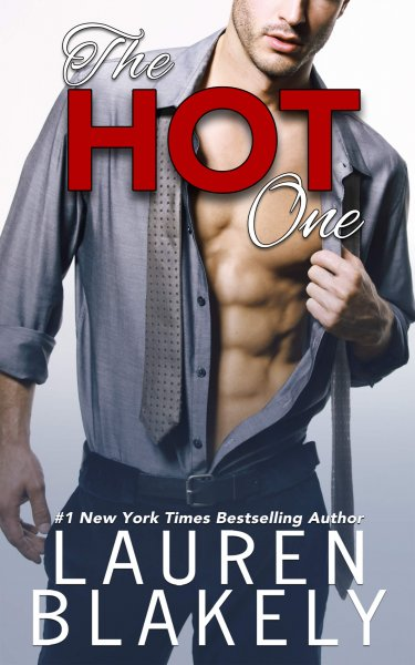 The Hot One by Lauren Blakely * Release Day * Excerpt * Amazing Giveaway