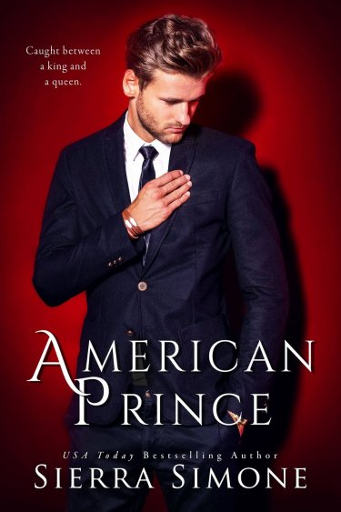 American Prince by Sierra Simone * Blog Tour * 5 Star Review * Excerpt * Highly Recommend