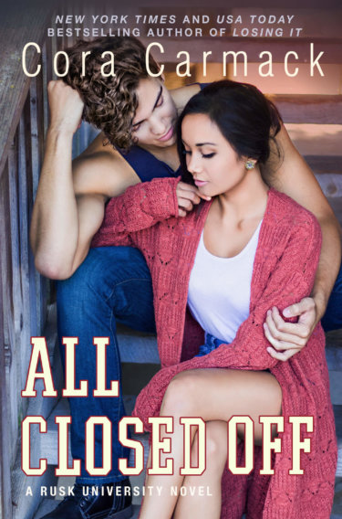 COVER REVEAL * All Closed Off by Cora Carmack