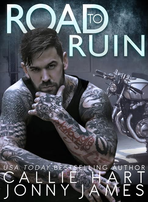 Cover Reveal * Road to Ruin by Callie Hart & Jonny James * Coming