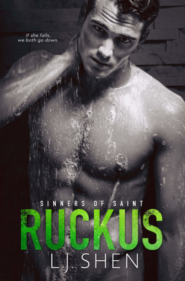 * Release Day Blitz * Ruckus (Sinners of Saint book 2) by LJ Shen * $.99 Sale * Review Coming Soon *