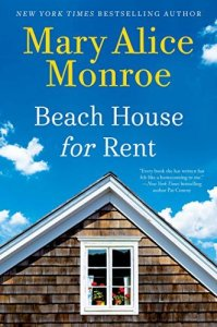 🐚🌴🐚Beach House for Rent by Mary Alice Monroe🐚🌴🐚Review🐚🌴🐚 Giveaway🐚🌴🐚