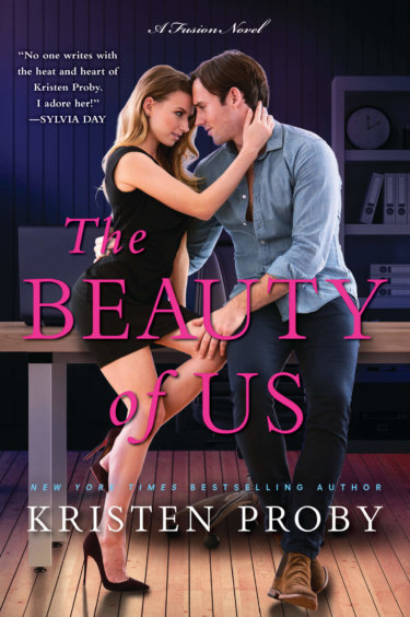The Beauty of Us by Kristen Proby * Chapter Reveal