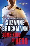Some Kind of Hero by Suzanne Brockman