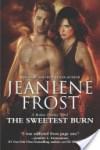 The Sweetest Burn by Jeaniene Frost