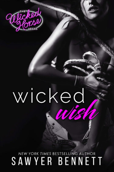Wicked Wish by Sawyer Bennett * New Release * Blog Tour * Review * Excerpt